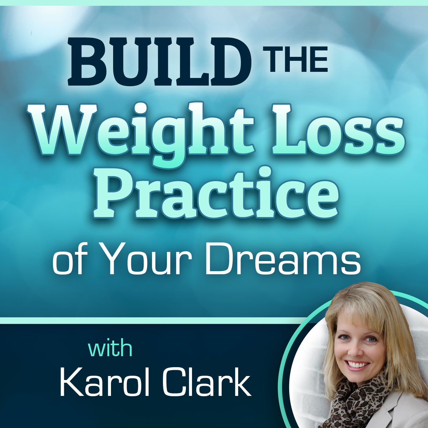 Build the Weight Loss Practice of your Dreams